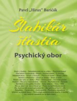 Šlabikár šťastia 5 – Psychický obor