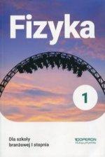Fizyka 1 Podręcznik dla szkoły branżowej I stopnia