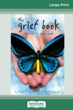 Grief Book (16pt Large Print Edition)