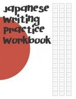 Japanese Writing Practice Workbook: Genkouyoushi Paper For Writing Japanese Kanji, Kana, Hiragana And Katakana Letters