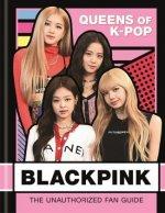 BLACKPINK: Queens of K-Pop