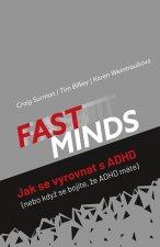 Fast minds Jak se vyrovnat s ADHD