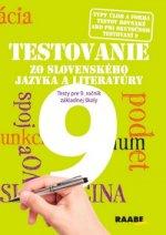 Testovanie zo slovenského jazyka a literatúry 9 Testy pre 9. ročník