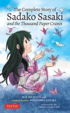 Complete Story of Sadako Sasaki