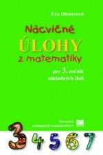 Nácvičné úlohy z matematiky pre 3. ročník základných škôl