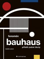 Fenomén Bauhaus