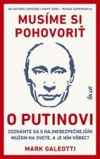 Musíme si pohovoriť o Putinovi