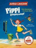 Pippi Langstrumpf. Alle Abenteuer in einem Band
