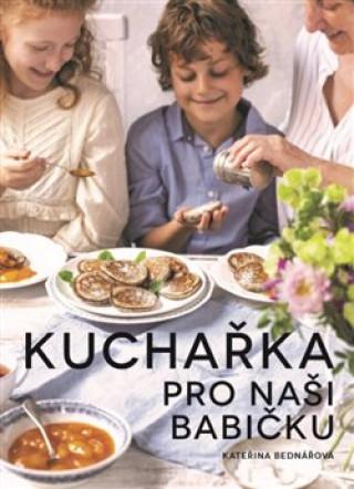 Kuchařka pro naši babičku