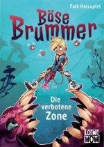 Böse Brummer (Band 1) - Die verbotene Zone