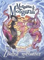 Morgavsa a Morgana Živelné měňavice