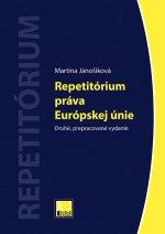 Repetitórium práva Európskej únie (Druhé, prepracované vydanie)