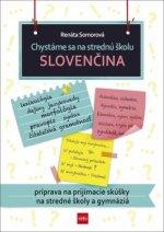 Chystáme sa na strednú školu Slovenčina
