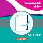 Grammatik aktiv, A1-B1 - Üben, Hören, Sprechen, 2 Bde.