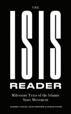 The Isis Reader: Milestone Texts of the Islamic State Movement