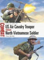 US Air Cavalry Trooper vs North Vietnamese Soldier