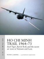 Ho Chi Minh Trail 1964-73