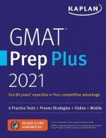 GMAT Prep Plus 2021: 6 Practice Tests + Proven Strategies + Online + Mobile
