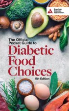 Official Pocket Guide to Diabetic Food Choices, 5th Edition