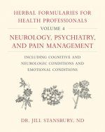 Herbal Formularies for Health Professionals, Volume 4
