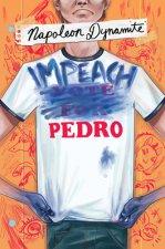 Napoleon Dynamite: Impeach Pedro