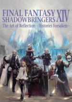 Final Fantasy Xiv: Shadowbringers Art Of Reflection - Histories Forsaken-
