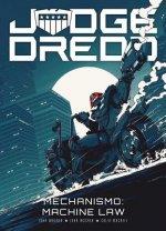 Judge Dredd - Mechanismo: Machine Law