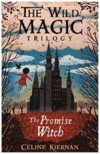 Promise Witch (The Wild Magic Trilogy, Book Three)