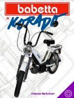 Babetta aKorado II. diel