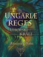 Uhorskí králi Ungariae Reges