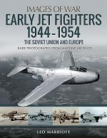 Early Jet Fighters - European and Soviet, 1944-1954
