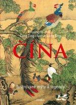 Čína Ilustrované mýty a legendy