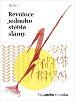 Revoluce jednoho stébla slámy