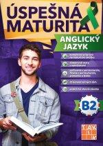 Úspešná maturita Anglický jazyk - úroveň B2