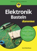 Elektronik-Basteln fur Dummies