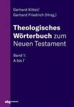 Theologisches Wörterbuch zum Neuen Testament