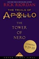 The Tower of Nero (Trials of Apollo, the Book Five)