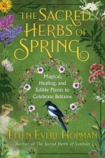 Sacred Herbs of Spring