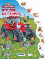 Zvierací kamaráti Kto žije na farme?