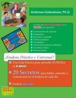 Euskera Practico y Universal (B&N): 20 Secretos para la Comunicacion Rapida y Efectiva