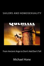 Sailors and Homosexuality: From Ancient Argo to Don't Ask/Don't Tell