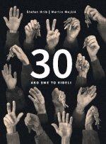 30 Ako sme to videli