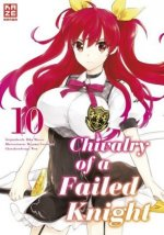 Chivalry of a Failed Knight - Band 10