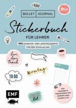 Bullet Journal - Stickerbuch für Lehrer: 800 Schmuck- und Layoutelemente für den Schulalltag