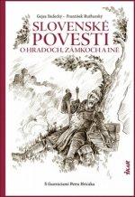 Slovenské povesti o hradoch, zámkoch a iné