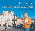 Jiří Anderle Zázraky na Hradčanech