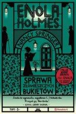 Enola Holmes Tom 3 Sprawa złowieszczych bukietów