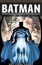 Batman: Whatever Happened to the Caped Crusader? Deluxe 2020 Edition