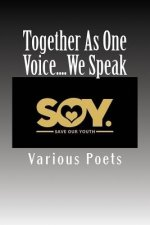 Together As One Voice....We Speak