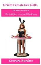 Orient Female Sex Dolls: The Silicone Pleasure.